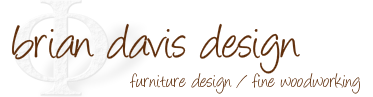 brian davis design : furniture design : fine woodworking